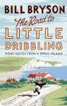 The Road to Little Dribbling par Bryson
