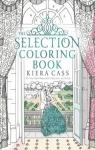 The Selection coloring book par Cass