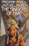 The Singers of Time par Pohl