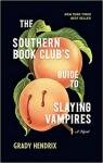 The Southern Book Club's Guide to Slaying Vampires par Hendrix
