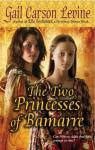 The Two Princesses of Bamarre par Levine