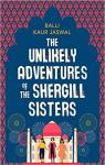 The Unlikely Adventures of the Shergill Sisters par Kaur Jaswal