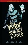 The Visitor: How and Why He Stayed par Mignola