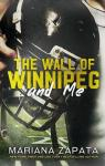 The wall of Winnipeg and me par Zapata