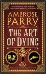 Raven, Fisher, and Simpson Series, tome 2 : The art of dying par Parry