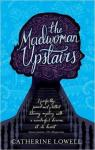 The madwoman upstairs par Lowell