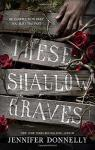 These Shallow Graves par Donnelly