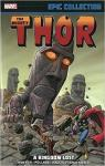 Thor Epic Collection: A Kingdom Lost par Moench