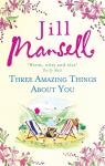 Three amazing things about you par Mansell
