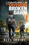 Tom Clancy's The Division : Broken Dawn par Irvine