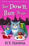 Oxford tearoom mysterie, tome 3 : Two down, bun to go par Hanna