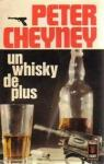 Un whisky de plus par Cheyney