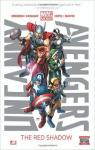 Uncanny Avengers, tome 1 : The Red Shadow par Remender