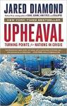 Upheaval: Turning Points for Nations in Crisis par Diamond