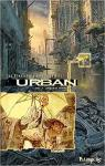 Urban, tome 4 : Enquête immobile par Brunschwig