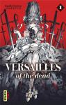 Versailles of the dead, tome 1 par Suekane
