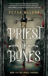 War for the rose throne, tome 1 : Priest of bones par McLean