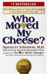 Who moved my cheese ? par Johnson