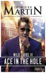 Wild Cards, tome 6 : Ace in the Hole par Martin George R.R.