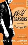 Wild Seasons Saison 1 Sweet filthy boy par Lauren