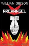 William Gibson's Archangel Graphic Novel par Gibson
