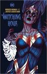 Wonder Woman & the Justice League Dark: The Witching Hour par Tynion IV