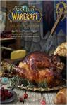 World of Warcraft : Le livre de cuisine officiel par Monroe-Cassel