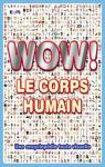 Wow corps humain encyclopédie par Walker