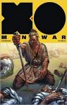 X-O Manowar (2017) Volume 5: Barbarians par Kindt
