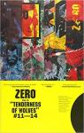 Zero, tome 3 : The Tenderness of Wolves #11-14