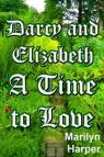 Darcy and Elizabeth - A Time To Love par Harper