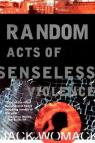 Random Acts of Senseless Violence par Womack