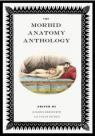 The Morbid Anatomy Anthology par Dickey