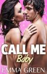 Call me Baby, volume 1 par Green
