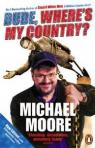 Dude, where's my country ? par Moore