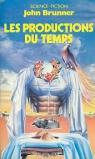 les productions du temps par Brunner