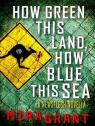 Newsflesh, tome 2 : How Green This Land, How Blue This Sea