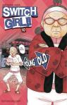 Switch Girl !!, tome 10  par Aida