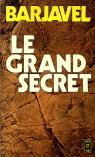 Le Grand Secret par Barjavel