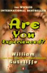 Are you experienced ? par Sutcliffe