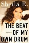 The beat of my own drun : a memoir par Escovedo