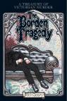 The Borden Tragedy: A Memoir of the Infamous Double Murder at Fall River, Mass., 1892 par Geary