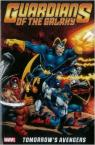 Guardians of the Galaxy: Tomorrow's Avengers - Volume 1 par Gerber