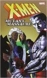 X-Men: Mutant Massacre par Claremont
