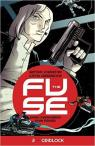 The Fuse Volume 2 : Gridlock par Johnston