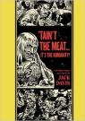 The Ec Comics Library: 'Tain't the Meat...it's the Humanity! and Other Stories par Davis