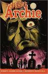 Afterlife with Archie : Escape from Riverdale par Aguirre-Sacasa
