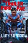 Gallow and Ragged, book 1 : Trailer Park Fae par Saintcrow