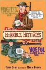 Two Horrible Histories Books In One : Frightful First World War & Woeful Second World War par Deary