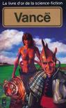 Le Livre d'or de la science-fiction : Jack Vance par Vance